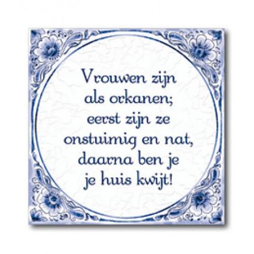 Delfts Blauwe Tegel 45 Vrouwen Zijn Als Orkanen